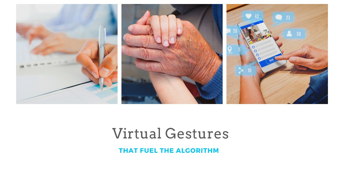 Virtual Gestures That Fuel The Algorithm